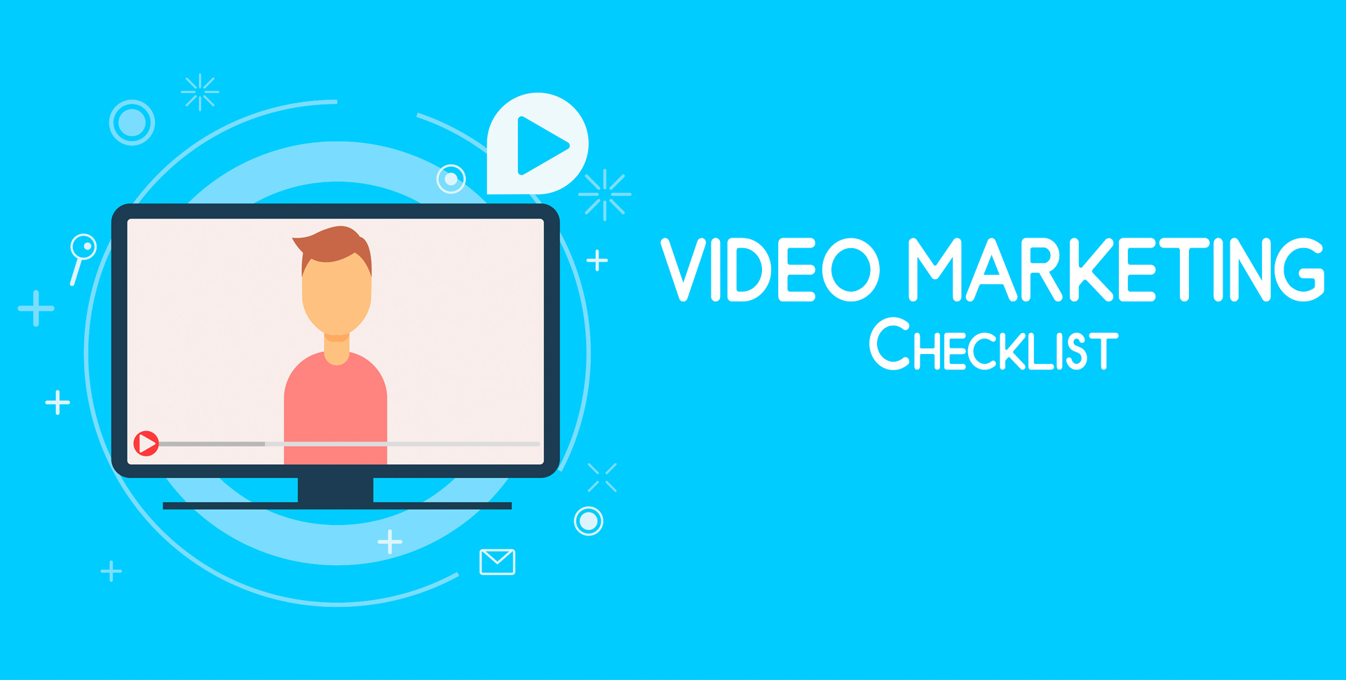 The Ultimate Video Marketing Checklist