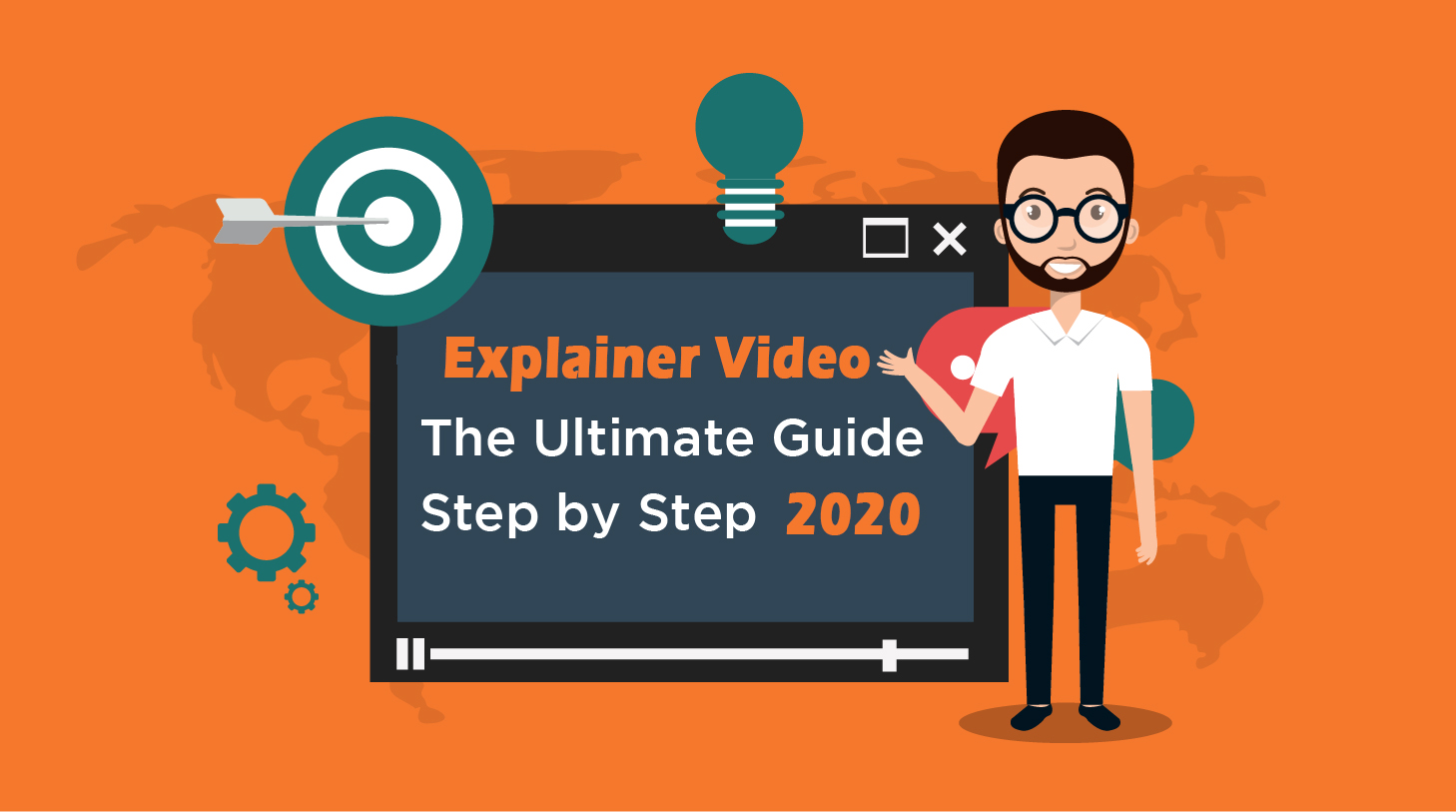 Explainer Videos – The Ultimate Step-by-Step Guide 2020