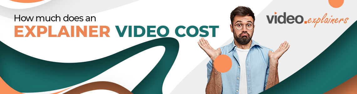 How Much Does An Explainer Video Cost?