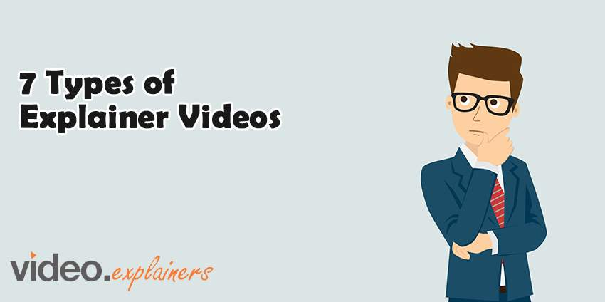 7 types of explainer videos